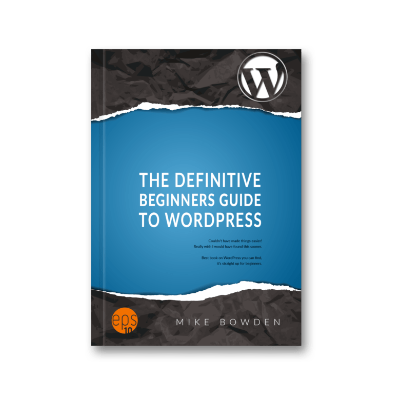 The Definitive Beginners Guide to WordPress